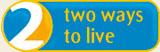 2_Ways_to_Live