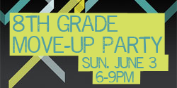 8th Grade Move-up Party @ Wayner's House