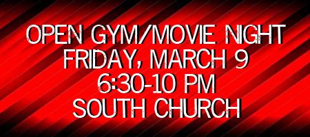 Open Gym/Movie Night @ South Church
