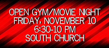 Open Gym/Movie Night @ South Church