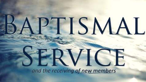 Baptismal Service/New Members @ South Church