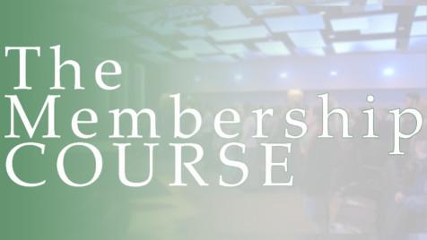The Membership Course @ South Church