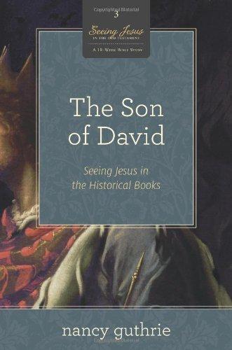 "Women's Study - ""Son of David"" (Nancy Guthrie) @ Room 201"