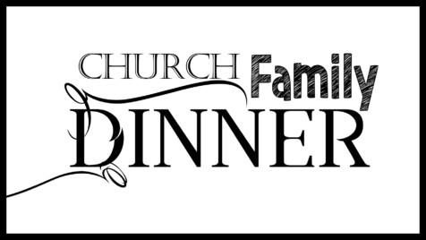 Church Family Dinner @ South Church Family Life Center