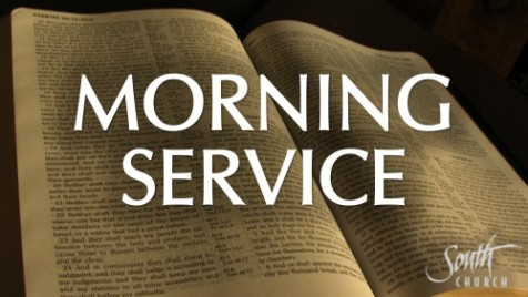 Sunday Morning Services @ South Church